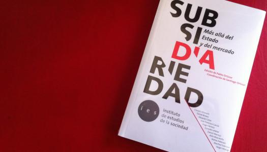 IES lanza libro Subsidiariedad. Más allá del Estado y del mercado