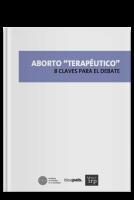 """Aborto """"Terapéutico"""""""