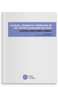 Calidad, formato y mercado de los textos escolares en Chile